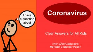 Coronavirus - Clear Answers for All Kids